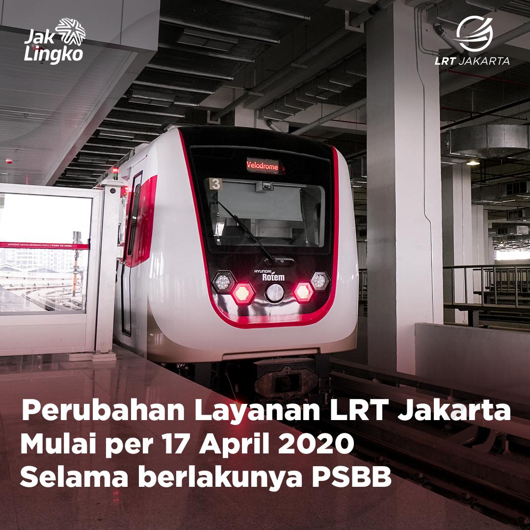 Informasi Perubahan Jadwal Operasional LRT Jakarta per 17 April 2020